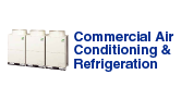 Commercial Air Conditioning & Refrigeration