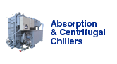 Absorption chillers & Centrifugal chillers